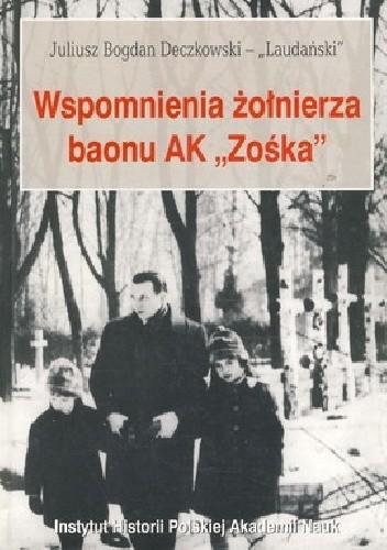"""Okładka książki Wspomnienia żołnierza baonu AK """"Zośka"""""""