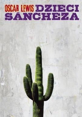 Okładka książki Dzieci Sancheza. Autobiografia rodziny meksykańskiej