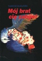 Mój brat cię zabije! O wojnie w Jugosławii