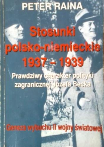 Okładka książki Stosunki polsko - niemieckie 1937 - 1939
