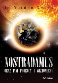 Okładka książki Nostradamus oraz inni prorocy i wizjonierzy