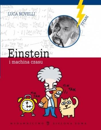 Okładka książki Einstein i machina czasu