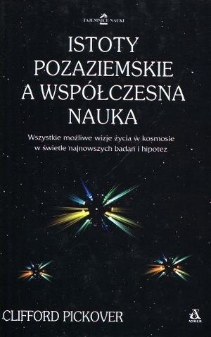 Okładka książki Istoty pozaziemskie a współczesna nauka
