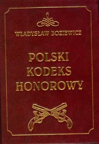 Okładka książki Polski kodeks honorowy