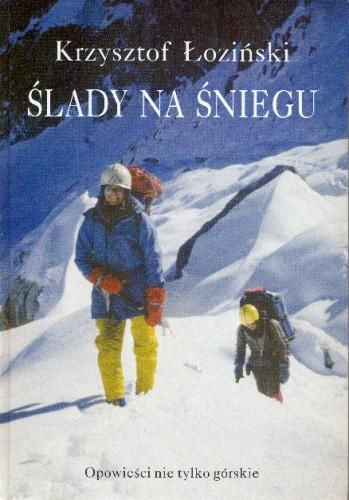 Okładka książki Ślady na śniegu. Opowieści nie tylko górskie