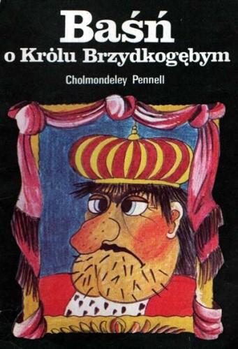 Okładka książki Baśń o Królu Brzydkogębym