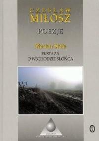 Okładka książki Poezje. Ekstaza o wschodzie słońca