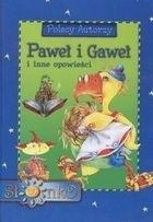 Okładka książki Paweł i Gaweł i inne opowieści