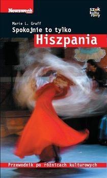 Okładka książki Spokojnie to tylko... Hiszpania