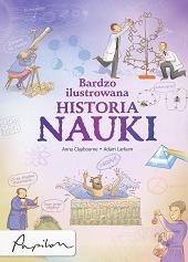 Okładka książki Bardzo ilustrowana historia nauki