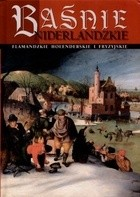 Okładka książki Baśnie niderlandzkie