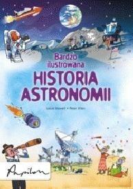 Okładka książki Bardzo ilustrowana historia astronomii
