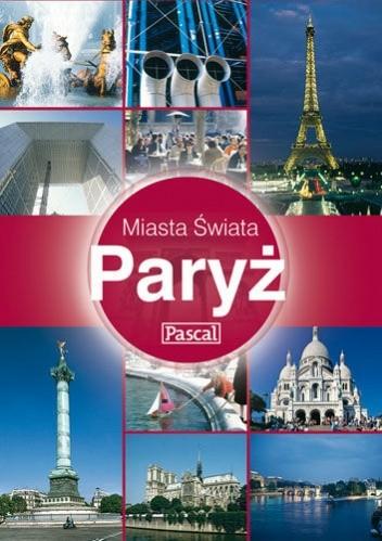 Okładka książki Paryż - Miasta Świata