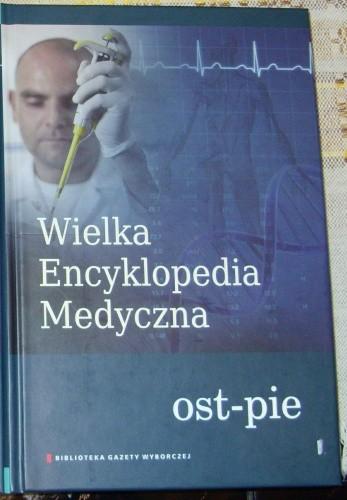 Okładka książki Wielka Encyklopedia Medyczna (ost-pie)