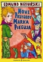 Nowe przygody Marka Piegusa (również niewiarygodne)