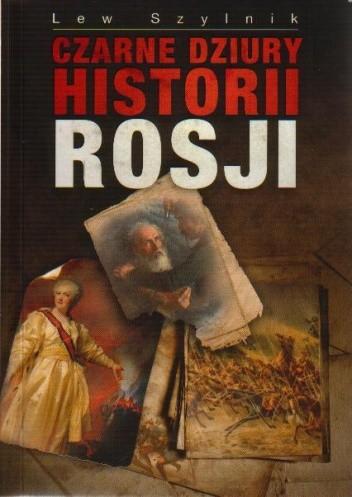 Okładka książki Czarne dziury historii Rosji