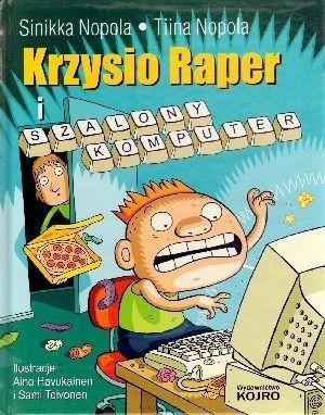 Okładka książki Krzysio Raper i szalony komputer