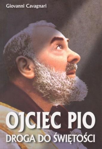 Okładka książki Ojciec Pio. Droga do świętości