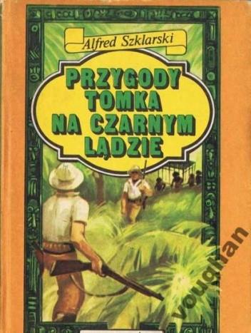 Okładka książki Przygody Tomka na Czarnym Lądzie