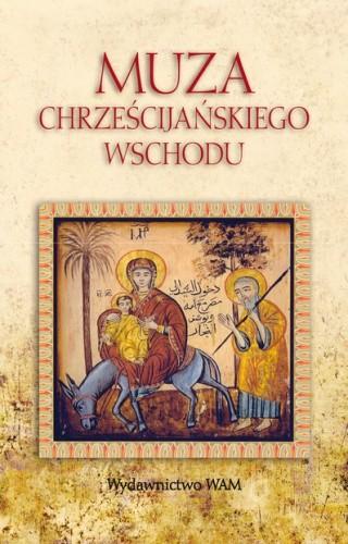 Okładka książki Muza chrześcijańskiego wschodu
