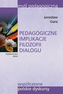 Okładka książki Pedagogiczne implikacje filozofii dialogu