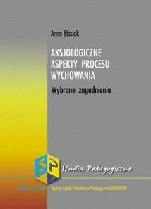 Okładka książki Aksjologiczne aspekty procesu wychowania