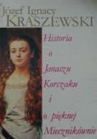 Historia o Janaszu Korczaku i o pięknej Miecznikównie