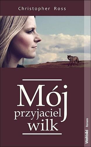 Okładka książki Mój przyjaciel wilk