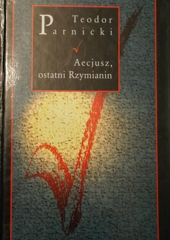 Okładka książki Aecjusz, ostatni Rzymianin