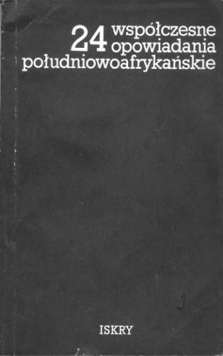 Okładka książki 24 współczesne opowiadania południowoafrykańskie
