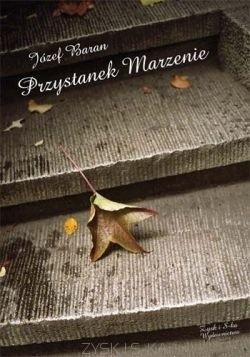 Okładka książki Przystanek Marzenie
