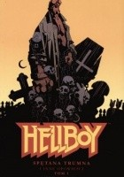 Hellboy: Spętana trumna i inne opowieści, tom 1