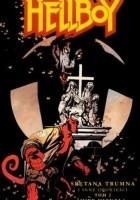 Hellboy: Spętana trumna i inne opowieści, tom 2