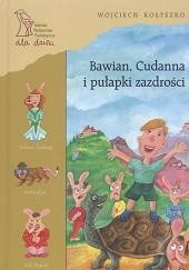 Okładka książki Bawian, Cudanna i pułapki zazdrości