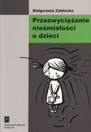 Okładka książki Przezwyciężanie nieśmiałości u dzieci