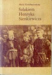 Okładka książki Szlakiem Henryka Sienkiewicza