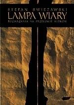 Okładka książki Lampa wiary. Rozważania na przełomie wieków