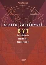 Okładka książki Byt. Zagadnienia metafizyki tomistycznej