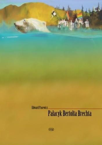 Okładka książki Pałacyk Bertolta Brechta