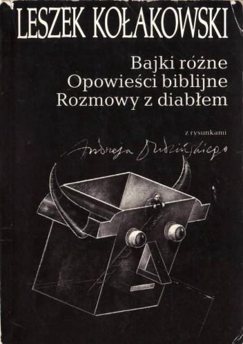 Okładka książki Bajki różne. Opowieści biblijne. Rozmowy z diabłem
