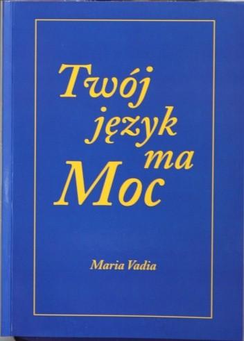 Okładka książki Twój język ma moc