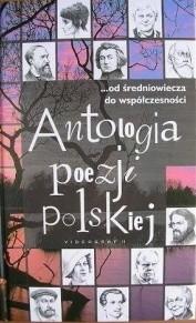 Okładka książki Antologia poezji polskiej: ...od średniowiecza do współczesności