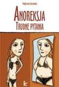 Okładka książki Anoreksja. Trudne pytania