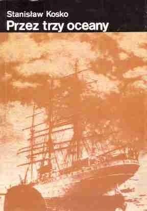 Okładka książki Przez trzy oceany