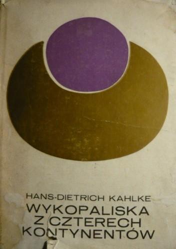 Okładka książki Wykopaliska z czterech kontynentów