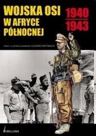 Okładka książki Wojska Osi w Afryce Północnej 1940 - 1943