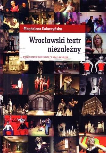 Okładka książki Wrocławski teatr niezależny