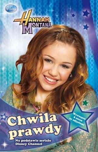 Okładka książki Hannah Montana - Chwila prawdy