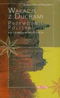 Okładka książki Wakacje z duchami Przewodnik Polityki po zamkach-hotelach