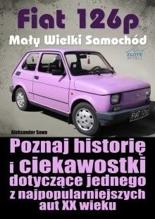 Okładka książki Fiat 126p Mały Wielki Samochód